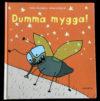 Dumma Mygga